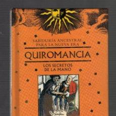 Libros de segunda mano - QUIROMANCIA, LOS SECRETOS DE LA MANO POR OLGA LEMPIINSKA - 1ª edición: abril, 1999 - (64 PÁGINAS) - 99093515