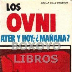 Libros de segunda mano - DELLO STROLOGO, Saulla. Los OVNI, Ayer, hoy, ¿y mañana? - 99328439