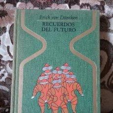 Libros de segunda mano: RECUERDOS DEL FUTURO, DE ERICH VON DANIKEN. OTROS MUNDOS, PLAZA Y JANES. MAGNÍFICO ESTADO. Lote 210558976