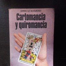Libros de segunda mano: CARTOMANCIA Y Q UIROMANCIA GWEN LE SCOUÉZEC LA OTRA CIENCIA MARTÍNEZ ROCA ILUSTRADO. Lote 100479227
