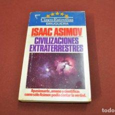 Libros de segunda mano: CIVILIZACIONES EXTRATERRESTRES - ISAAC ASIMOV - CINCO ESTRELLAS BRUGUERA - UFB. Lote 101011815