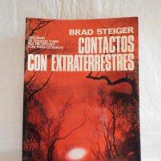 Libros de segunda mano: M69 LIBRO CONTACTOS CON EXTRATERRESTRES. BRAD STEIGER. EDAF. 1979.. Lote 101514559