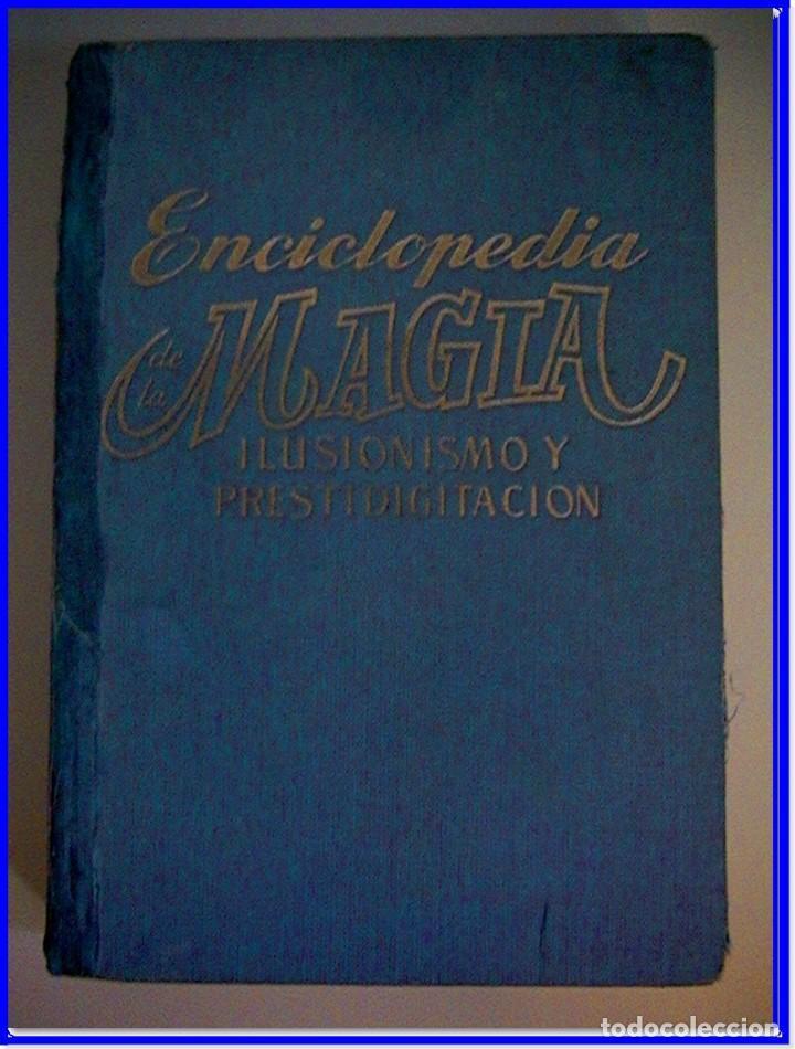 LIBRO ANTIGUO DE MAGIA ILUSIONISMO Y PRESTIDIGITACIÓN. (Gebrauchte Bücher - Parapsychologie und Esoterik - Numerologie und Chiromantie)