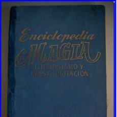 Libros de segunda mano: LIBRO ANTIGUO DE MAGIA ILUSIONISMO Y PRESTIDIGITACIÓN.. Lote 101550471