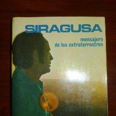 Libros de segunda mano - POZO, Victorino del. Siragusa : Mensajero de los extraterrestres (Nuevos Temas) - 101616523