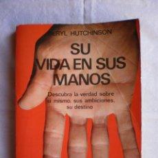 Libros de segunda mano: SU VIDA EN SUS MANOS. Lote 102010555