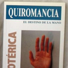 Libros de segunda mano: QUIROMANCIA - EL DESTINO DE LA MANO - FRANCISCO CAUDET YARZA - ED. ASTRI - VER INDICE. Lote 102640015