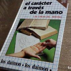 Libros de segunda mano: EL CARÁCTER A TRAVÉS DE LAS MANOS. LAS LÍNEAS EL DESTINO. Lote 102709339