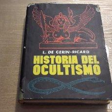 Libros de segunda mano: HISTORIA DEL OCULTISMO. GERIN RICARD. Lote 102710067