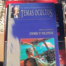 Libros de segunda mano: OVNIS Y PILOTOS TEMAS OCULTOS. Lote 103278599