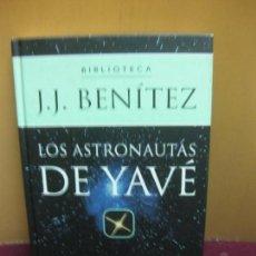 Libros de segunda mano: LOS ASTRONAUTAS DE YAVE., J.L. BENITEZ. EDITORIAL PLANETA 2002. Lote 103498003
