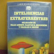 Libros de segunda mano: INTELIGENCIAS EXTRATERRESTRES. SELECCION DE ASIMOV, GREENBERG, WAUGH. LABOR 1990. Lote 103499631