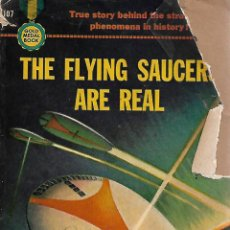 Libros de segunda mano: THE FLYING SAUCERS ARE REAL. DONALD KEYHOE. FAWCET PUBLICATIONS,INC.,1950.. Lote 116567100
