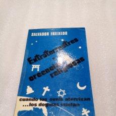 Libros de segunda mano: EXTRATERRESTRES Y CREENCIAS RELIGIOSAS SALVADOR FREIXEDO UFOLOGIA OVNIS. Lote 178365882