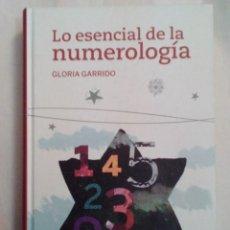 Libros de segunda mano: LO ESENCIAL DE LA NUMEROLOGÍA, GLORIA GARRIDO. Lote 104457255