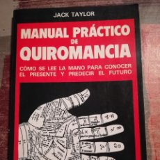 Libros de segunda mano - Manual práctico de quiromancia - Jack Taylor - 106083487