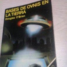 Libros de segunda mano - Bases de Ovnis en la Tierra - Douglas O Brien . UFO OVNI - 106604567