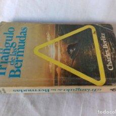 Libros de segunda mano: EL TRIANGULO DE LAS BERMUDAS-CHARLES BERLITZ. BRUMART-EDITORIAL POMAIRE 1977. Lote 107085439