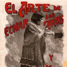Libros de segunda mano: EL ARTE DE ECHAR LAS CARTAS Y DE DECIR LA BUENA-VENTURA. J. CONDE DE LA ROSA. Lote 107652367
