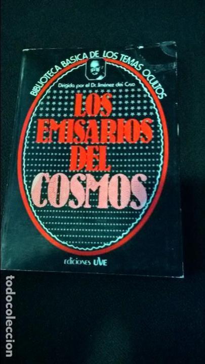 LIBRO LOS EMISARIOS DEL COSMOS BIBLIOTECA BASICA TEMAS OCULTOS JIMENEZ DEL OSO 19 (Libros de Segunda Mano - Parapsicología y Esoterismo - Ufología)