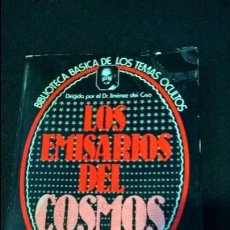 Libros de segunda mano: LIBRO LOS EMISARIOS DEL COSMOS BIBLIOTECA BASICA TEMAS OCULTOS JIMENEZ DEL OSO 19. Lote 107655815