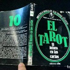 Libros de segunda mano: LIBRO TAROT BIBLIOTECA BASICA TEMAS OCULTOS JIMENEZ DEL OSO 7. Lote 107656631