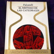 Libros de segunda mano: FULCANELLI EL MISTERIO DE LAS CATEDRALES. PLAZA Y JANÉS. OTROS MUNDOS. Lote 107810186