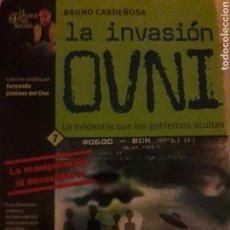 Libros de segunda mano: LA INVASIÓN OVNI. BRUNO CARDEÑOSA. Lote 107811030
