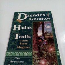 Libros de segunda mano: DUENDES GNOMOS HADAS Y TROLLS CARLOS ALBERTO GUZMAN ROJAS SERES FEERICOS. Lote 109137179