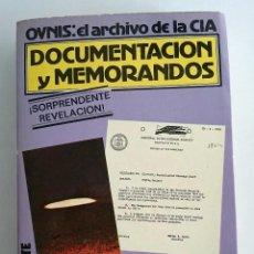 Libros de segunda mano: OVNIS: EL ARCHIVO DE LA CIA. DOCUMENTOS Y MEMORANDOS. ANDREAS FABER KAISER. EDITORIAL ATE. Lote 114837571