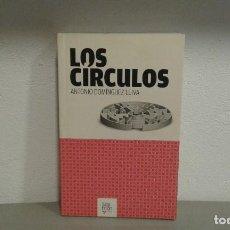 Libros de segunda mano: LOS CIRCULOS DE ANTONIO DOMINGUEZ LEIVA EDIT. SAYMON. Lote 109437927