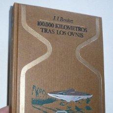 Libros de segunda mano: 100.000 KILÓMETROS TRAS LOS OVNIS - J. J. BENÍTEZ (OTROS MUNDOS, EDITORIAL PLAZA & JANÉS, 1978). Lote 110108383