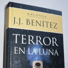 Libros de segunda mano: TERROR EN LA LUNA - JUAN JOSÉ BENÍTEZ (BIBLIOTECA J. J. BENÍTEZ. PLANETA DEAGOSTINI, 1999). Lote 110108523