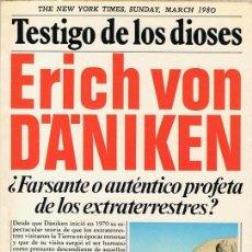 Libros de segunda mano: TESTIGO DE LOS DIOSES ERICH VON D´A´NIKEN . Lote 110218371