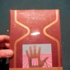 Libros de segunda mano: QUIROLOGIA - LIBRO DE ORENCIA COLOMAR - FOTOS Y ILUS. EN B/N - COLECCIÓN OTROS MUNDOS. Lote 145924369