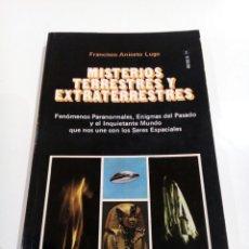 Libros de segunda mano: MISTERIOS TERRESTRES Y EXTRATERRESTRES FRANCISCO ANICETO LUGO UFOLOGIA OVNIS. Lote 110845924