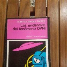 Libros de segunda mano - LAS EVIDENCIAS DEL FENÓMENO OVNI - 112642811