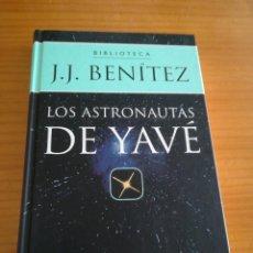 Libros de segunda mano: LIBRO LOS ASTRONAUTAS DE YAVE DE J.J BENITEZ. Lote 112983527
