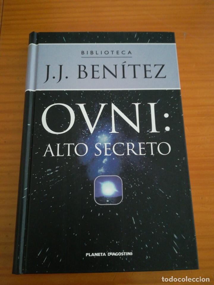 LIBRO OVNI ALTO SECRETO DE J.J BENITEZ (Libros de Segunda Mano - Parapsicología y Esoterismo - Ufología)