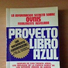 Libros de segunda mano: PROYECTO LIBRO AZUL - BRAD STEIGER - OVNIS. Lote 113959743