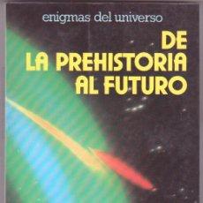 Libros de segunda mano: DE LA PREHISTORIA AL FUTURO - V.S.PALAU MAS - DAIMON 1977 - ENIGMAS DEL UNIVERSO. Lote 114122523