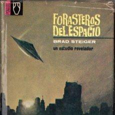 Libros de segunda mano: BRAD STEIGER : FORASTEROS DEL ESPACIO (POMAIRE, 1968). Lote 114177803