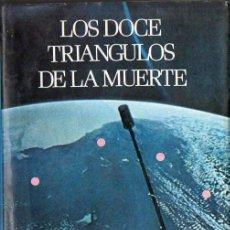 Libros de segunda mano: ANTONIO RIBERA : LOS DOCE TRIÁNGULOS DE LA MUERTE (ATE, 1976). Lote 114178227