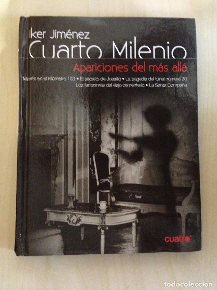 LIBRO CUARTO MILENIO APARICIONES DEL MAS ALLA .IKER JIMENEZ