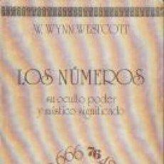 Libros de segunda mano: LOS NÚMEROS. SU OCULTO PODER Y MÍSTICO SIGNIFICADO. W.WYNN WESTCOTT.. Lote 114825875