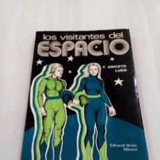 Libros de segunda mano: LOS VISITANTES DEL ESPACIO FRANCISCO ANICETO LUGO UFOLOGIA OVNIS EXTRATERRESTRES. Lote 114950319