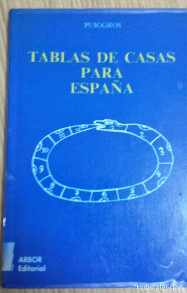 TABLAS DE CASAS PARA ESPAÑA * PERE PUIGGROS ACON, AUTOR-EDITOR (Libros de Segunda Mano - Parapsicología y Esoterismo - Numerología y Quiromancia)