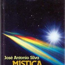 Libros de segunda mano: MISTICA Y MISTERIO DE LOS OVNIS JOSÉ ANTONIO SILVA . Lote 115187327