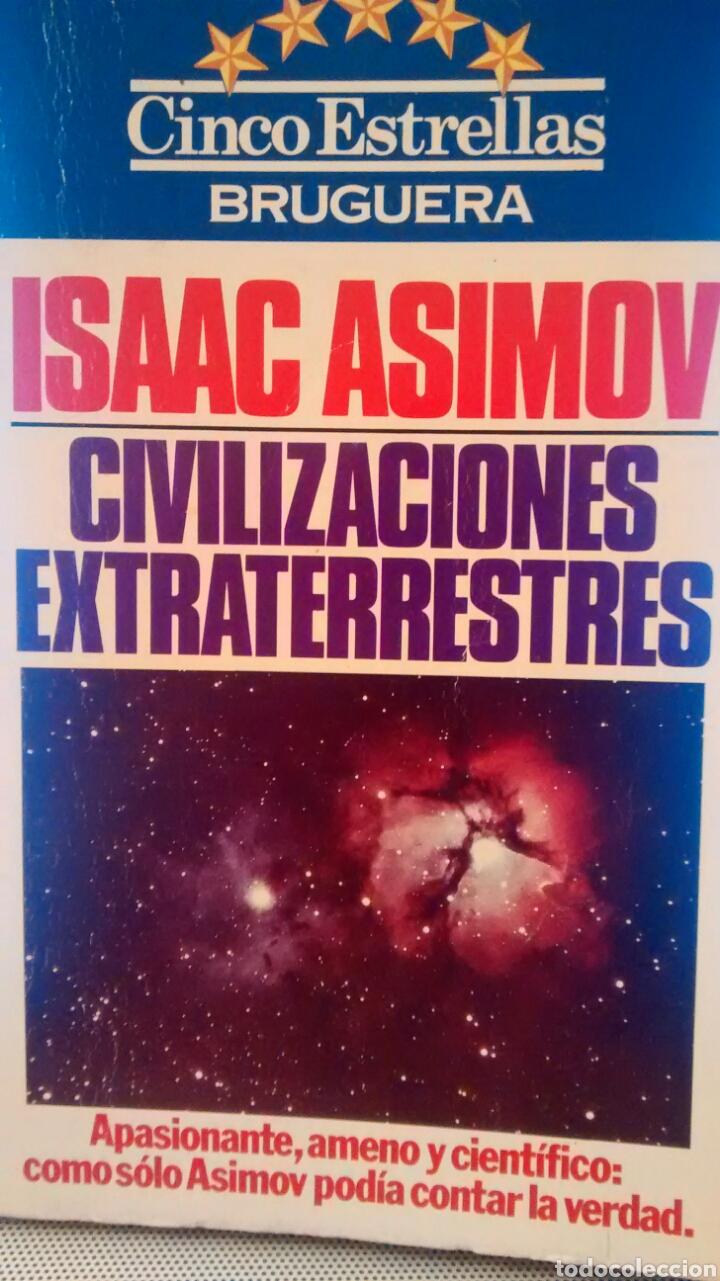 CIVILIZACIONES EXTRATERRESTRES DE ISAAC ASIMOV (BRUGUERA) (Libros de Segunda Mano - Parapsicología y Esoterismo - Ufología)