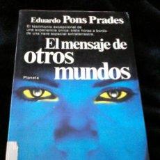 Libros de segunda mano: EL MENSAJE DE OTROS MUNDOS,1ª EDICIÓN 1982.. Lote 116176175